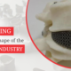 3D Printing is Changing the Shape of the Healthcare Industry