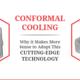 conformal cooling blog